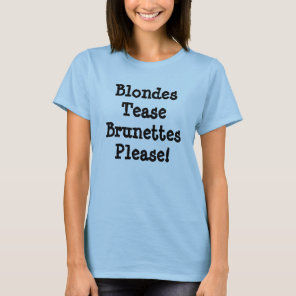 Brunettes please IMF T-Shirt