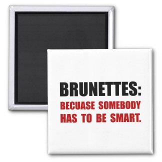 Brunettes Smart 2 Inch Square Magnet