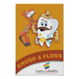Brush & Floss Poster