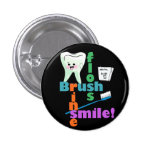 Brush Floss Rinse SMILE 1 Inch Round Button