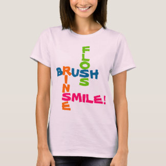 Brush Floss Rinse Smile T-Shirt