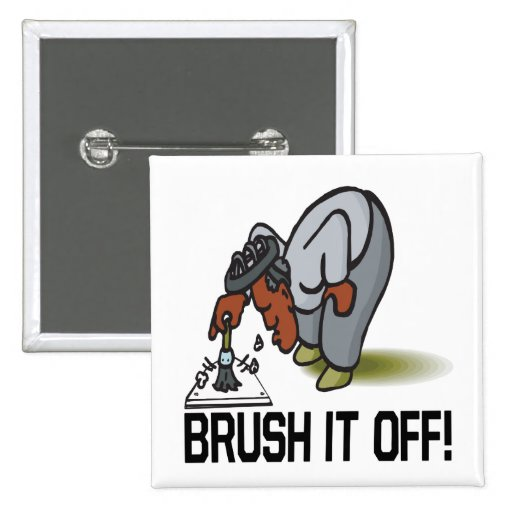 Brush It Off Button