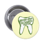 Brush Often for Healthy Teeth Button