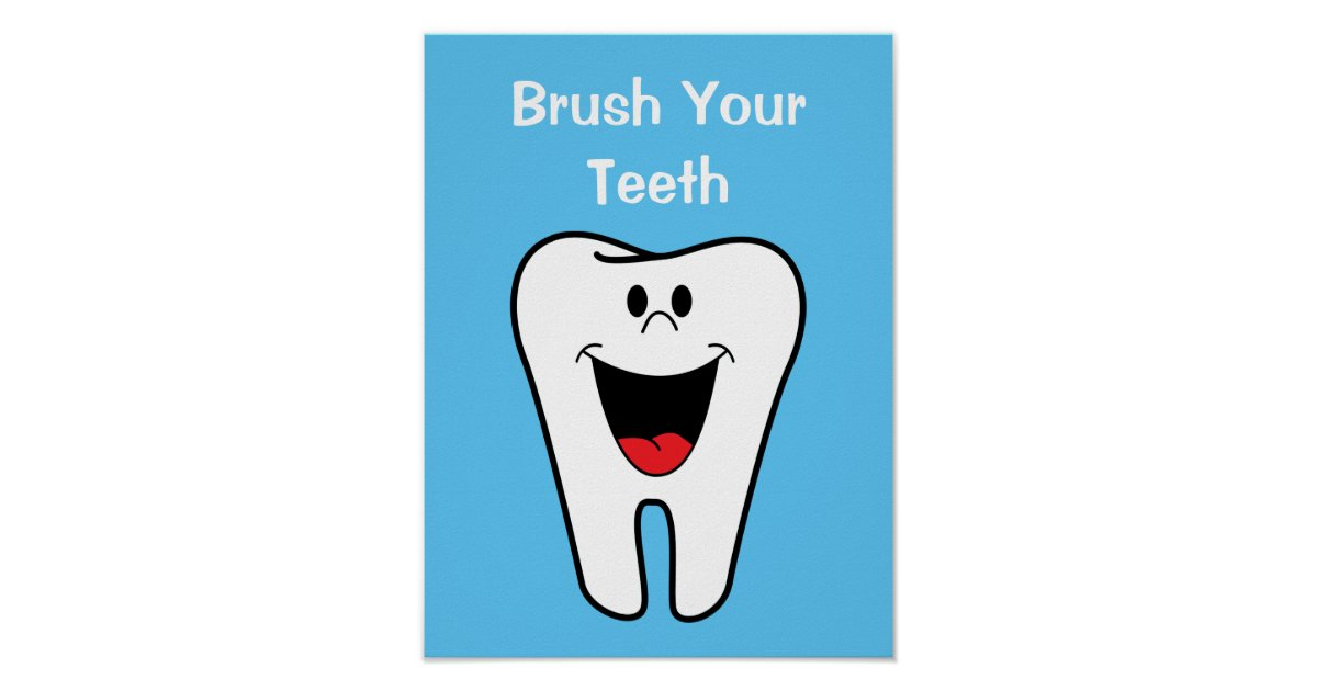 Brush Your Teeth Kids Cartoon Tooth Dentist Office Poster Zazzle Com