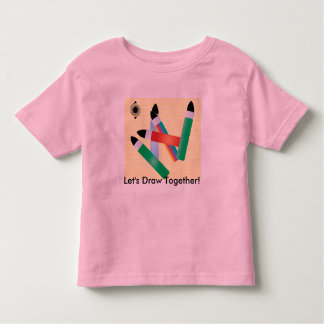 Brushes, Let's Draw Together! Toddler T-shirt