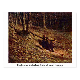 Brushwood Collectors By Millet (Ii) Jean-Francois Postcard