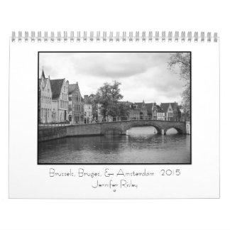 Brussels, Bruges, & Amsterdam - 2015 Calendar