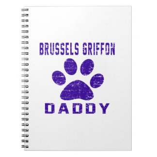 Brussels Griffon Daddy Gifts Designs Spiral Note Book