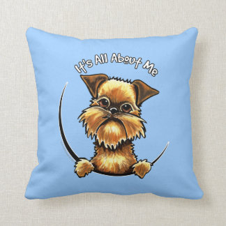 Brussels Griffon Its All About Me Throw Pillow