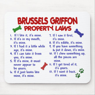 BRUSSELS GRIFFON Property Laws 2 Mouse Pad