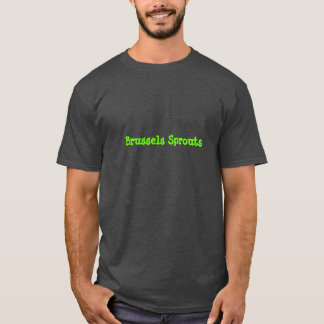 Brussels Sprouts T-Shirt