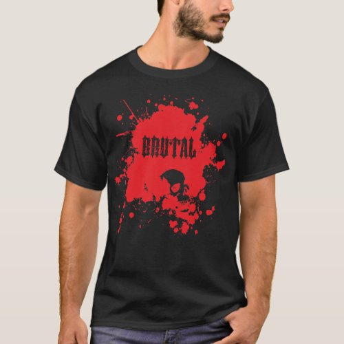 BRUTAL in Blood with Skull Metal T_Shirt