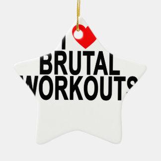 brutal workouts T-Shirts.png Ceramic Ornament