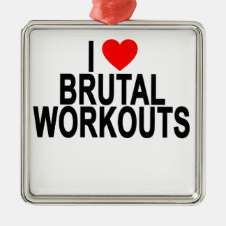 brutal workouts T-Shirts.png Metal Ornament