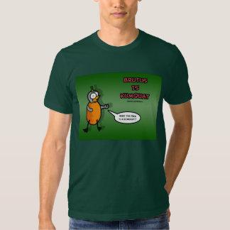 Brutus Is Kumquat Tee Shirt