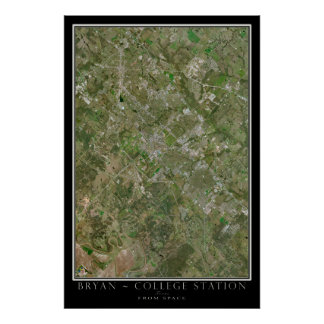 Bryan & College Station Texas From Space Satellite Poster