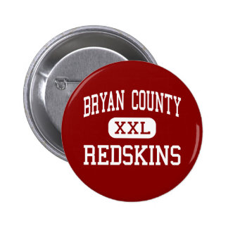 Bryan County - Redskins - High - Pembroke Georgia Pinback Button