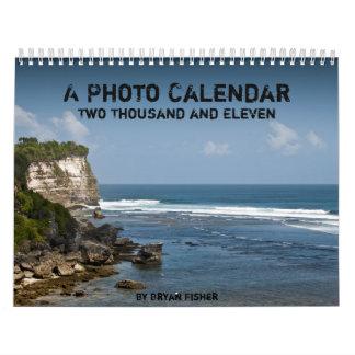 Bryan Fisher - A Photo Calendar 2011