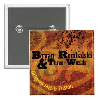 Bryan Rombalski y tres mundos ajusta el botón Pin