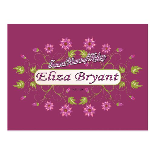 Bryant ~ Eliza Bryant / Famous USA Women Post Cards