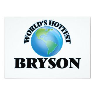 """Bryson más caliente del mundo invitación 5"""" x 7"""""""