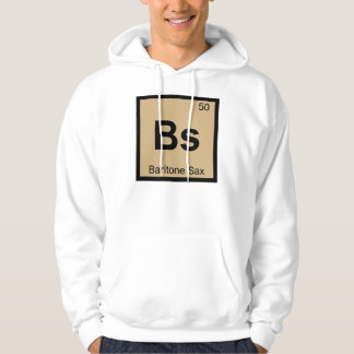 Bs - Baritone Sax Music Chemistry Periodic Table Hoodie