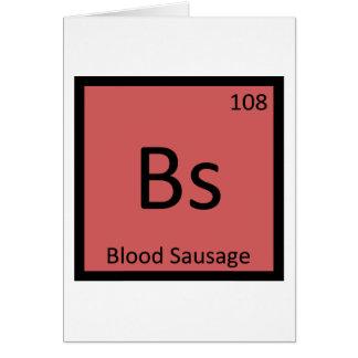 BS - Tabla periódica de la química de la morcilla Tarjeta De Felicitación