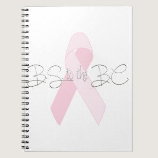 BS to the BC Breast Cancer Journal or Sketch Book