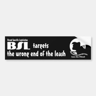 BSL Breed Specific Legislation, Save Pitbull Dog Bumper Sticker