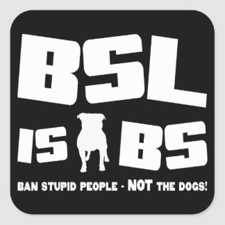 BSL is BS - Sticker