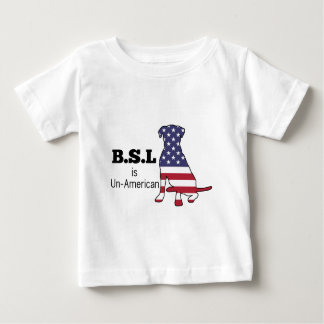 BSL is Un-American, Pitbull Support Baby T-Shirt
