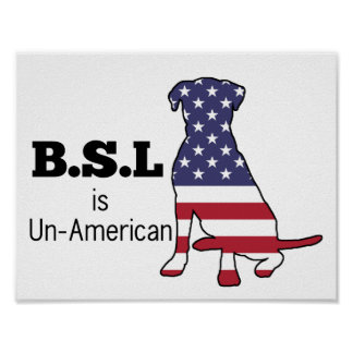 BSL is Un-American, Pitbull Support Poster