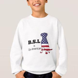 BSL is Un-American, Pitbull Support Sweatshirt