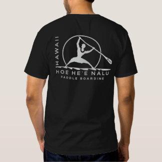 BT308 - Hoe He'e Nalu - Hawaii Paddle Boarding T-Shirt