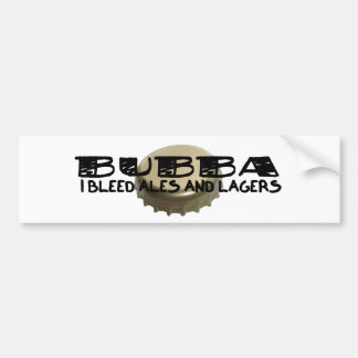 Bubba and Beer Bottle Cap Car Bumper Sticker