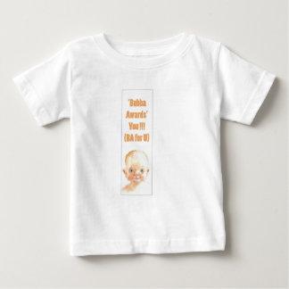 Bubba Awards-1 Baby T-Shirt