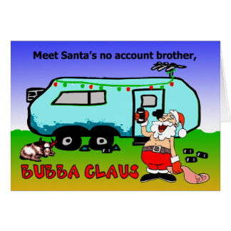 Bubba Claus Christmas Holiday Cards