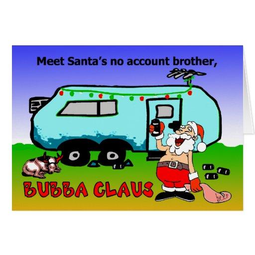 Bubba Claus Christmas Holiday Greeting Card