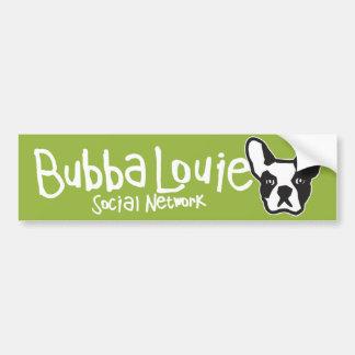 Bubba Louie Social Network Bumper Sticker Car Bumper Sticker