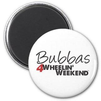 Bubbas 4Wheelin' Weekend 2 Inch Round Magnet