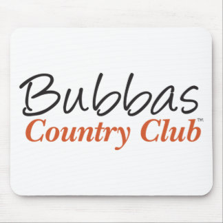 Bubbas Country Club Mouse Pads