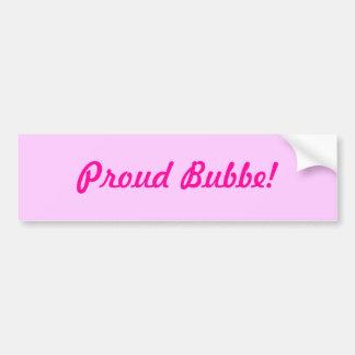 ¡Bubbe orgulloso! Pegatina Para Auto