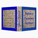 Bubbe's Passover Matzoh Recipe Album - Customize! 3 Ring Binder