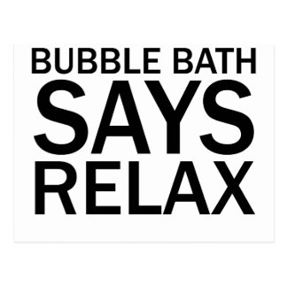 BUBBLE BATH SAYS RELAX Funny Bathtime T-Shirt Postcard