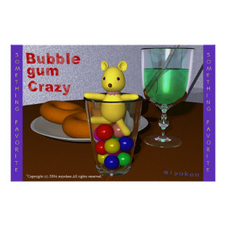 Bubble gum crazy (with my favorite doll) poster
