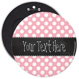 Bubble Gum Pink Polka Dots; Retro Chalkboard Button