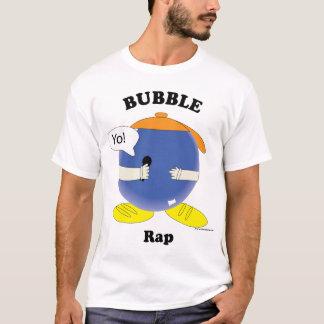 Bubble Rap T-Shirt