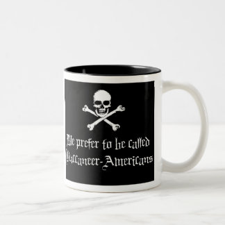 Buccaneer-Americans,  Talk Like A Pirate Day Two-Tone Coffee Mug