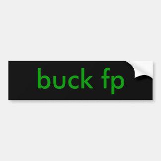 buck fp bumper sticker