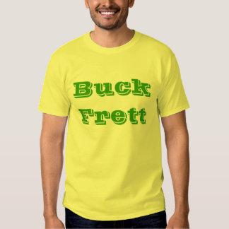 Buck Frett Shirt